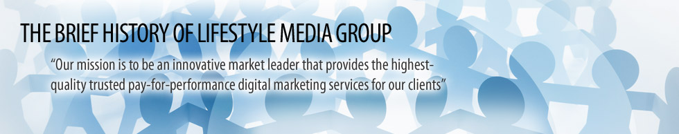 History of Lifestyle Media Group